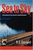 Sea to Sky: Ein Hunter Rayne Highway-Kriminalroman