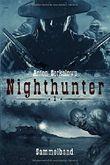 Anton Serkalows Nighthunter: Sammelband 1