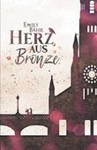 Herz aus Bronze (Mechanic, Band 1)