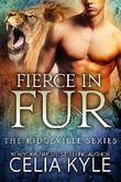Fierce in Fur (BBW Paranormal Shapeshifter Romance) (Ridgeville Series Book 4)