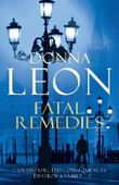 Fatal Remedies: (Brunetti 8) (Commissario Brunetti)