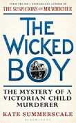 The Wicked Boy: Shortlisted for the CWA Gold Dagger for Non-Fiction 2017