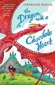 The Dragon with a Chocolate Heart (Dragon Heart 1)