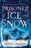 Prisoner of Ice and Snow (English Edition)