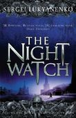 The Night Watch: (Night Watch 1) (Night watch triology)