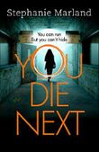 You Die Next: The twisty crime thriller that will keep you up all night (Starke & Bell Book 2) (English Edition)