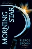 Morning Star: Red Rising Trilogy 3 (The Red Rising Trilogy)