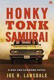 Honky Tonk Samurai: Hap and Leonard Book Nine (Hap and Leonard Thrillers)
