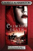 Crimson Death (Anita Blake, Vampire Hunter, Novels)