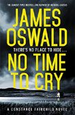 No Time to Cry (New Series James Oswald Book 1)