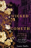 The Wicked Cometh: The addictive historical mystery