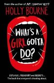What's a Girl Gotta Do? (The Spinster Club Series #3)