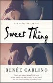 Sweet Thing: A Novel