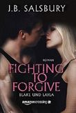 Fighting to Forgive - Blake und Layla