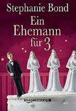Ein Ehemann für 3
