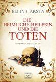 Die heimliche Heilerin und die Toten