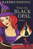 Feuer im Black Opal