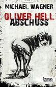 Oliver Hell - Abschuss