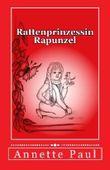 Rattenprinzessin Rapunzel