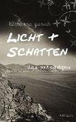 Licht & Schatten: Das Vermächtnis