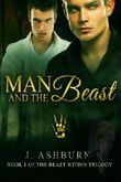 Man and the Beast (The Beast Within) (Volume 1)