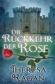 Die Rückkehr der Rose (German Edition)
