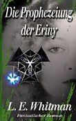Die Prophezeiung der Eriny (Sarah Aubin Reihe)