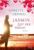 Jasmin - Zeit der Träume