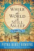 While the World Is Still Asleep (The Century Trilogy)