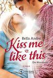 Kiss Me Like This