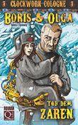 Clockwork Cologne: Boris und Olga - Tod dem Zaren