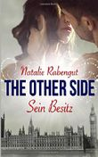 The Other Side: Sein Besitz