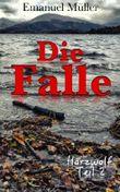 Die Falle: Harzwolf Teil 2