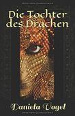 Die Tochter des Drachen (Die Chroniken Aranadias, Band 1)