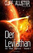 Der Leviathan: Ek'Thal Zyklus - Band 1