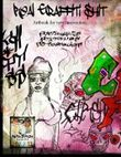 Real Graffiti Shit: Artbook for new Inspiration (Volume 4)