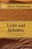 """Licht und Schatten: """"das außergewöhnliche Leben des Dieter Wendling"""""""