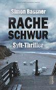 Racheschwur: Sylt-Thriller