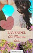 Lavendel - Der Traum von Liebe