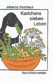 Karlchens sieben Leben: Kaninchenroman