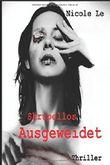 Skrupellos Ausgeweidet: Medizin-Thriller zum Thema Organ-Handel (Josefine Eckhard, Band 1)