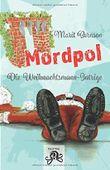 Mordpol: Die Weihnachtsmann-Intrige