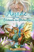 Ayane und das Geheimnis der Glückselfen