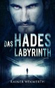 Das Hades Labyrinth