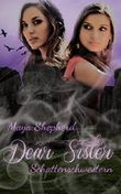 Dear Sister - Schattenschwestern
