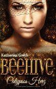 Beehive - Calypsos Herz