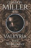 Valkyria - Wolfszauber: Fantasy (Valkyria - Saga)