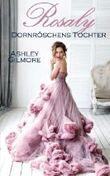 Rosaly (Dornröschens Tochter): Princess in love 2