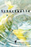 Schockwelle: Zwölf fantastische Kurzgeschichten