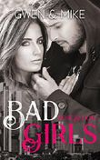 Bad Girls - Gwen & Mike